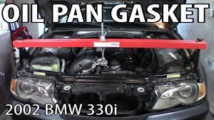 bmw 330i 325i e46 oil pan gasket replacement youtube