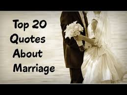 marriage quotations in top 20 quotes about marriage positive marriage quotes