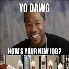 New Job Meme - new job by hassan s saleem meme center