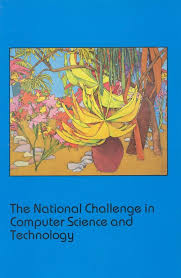 Challenge Science The National Challenge In Computer Science And Technology The