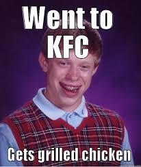 Kfc Chicken Meme - kfc means kentucky fried chicken right quickmeme