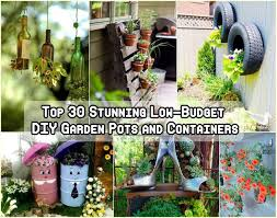 Budget Garden Ideas 30 Stunning Low Budget Diy Garden Pots And Container Ideas Find