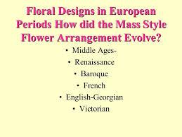 style flower history of floral design ppt video online download