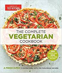 the complete vegetarian cookbook a fresh guide to eating well