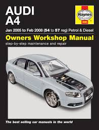 audi a4 petrol u0026 diesel jan 05 to feb 08 haynes repair manual