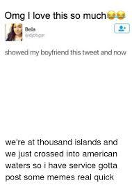 I Love My Boyfriend Meme - meg i love this so much bela showed my boyfriend this tweet and