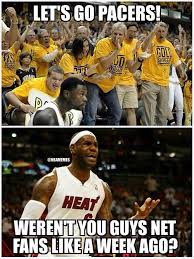 Pacers Meme - nba memes the indiana pacers fan base is growing bandwagoners