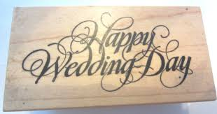 happy wedding day psx happy wedding day cursive writing f 012 wooden rubber st
