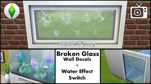 mod the sims broken glass wall decal water effect switch there can already be found some broken glass windows in the community but i wondered why nobody made some broken glass wall decals yet