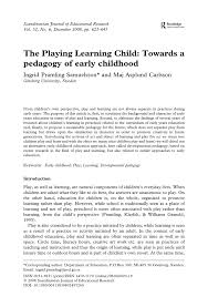 the playing learning child towards a pedagogy of early childhood