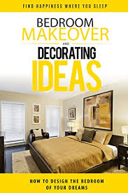 How To Bedroom Makeover - bedroom makeover how to design the bedroom of your dreams