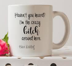 Crazy Mugs by Haven U0027t You Heard I U0027m The Crazy Around Here Mug