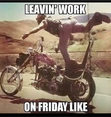 Leaving Work On Friday Meme - that friday feeling