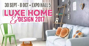 home design expo singapore luxe home design 2017 at singapore expo from 30 sep 8 oct 2017