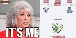 Paula Deen Butter Meme - paula the pokemon