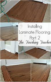 Laminate Flooring At Doorways Installing Laminate Flooring Part 2 The Finishing Touches My