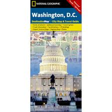 Map Of Washington Dc Monuments by Washington D C City Destination Map National Geographic Store