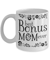 Coffee Mugs For Guys Best Bonus Mom Ever Coffee Mug Step Mother Mother In Law Gift