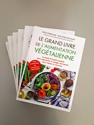 meilleur livre cuisine vegetarienne le grand livre de l alimentation végétalienne au vert avec lili