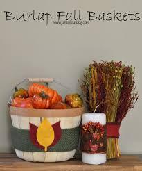 fall burlap baskets my suburban kitchen