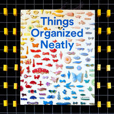 orginized things organized neatly the art of arranging the everyday boing