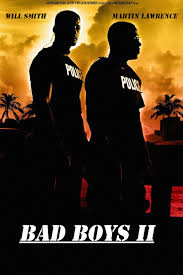 Bad Boys Ii Affiches Posters Et Images De Bad Boys Ii 2003 Senscritique