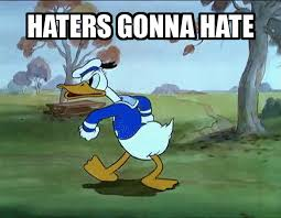 Hater Gonna Hate Meme - image haters gonna hate meme gif 14 gif animal jam clans wiki
