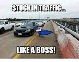 Like A Boss Meme - stuckintraffic like a boss meme on me me