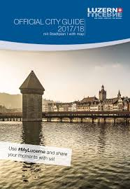 city guide 2017 2018 by luzern tourismus ag issuu