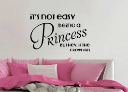 not easy being princess but the crown fits cute girls not easy being princess but the crown fits cute girls