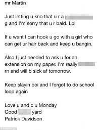 student patrick davidson writes drunk email to u0027bald u0027 teacher gets