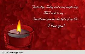 you are the light of my life free for your sweetheart ecards