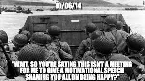 D Day Meme - 10 06 14 d day meme on memegen