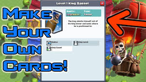 custom cards how to create your own cards in clash royale best and funniest