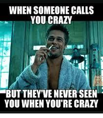 You Crazy Meme - send me a latina who s not crazy how to make them tag some latinas