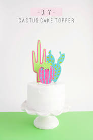 in cake toppers tell diy cactus cake topper tell and party