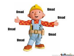 Builder Meme - bob the builder umad by baconpie meme center