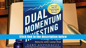 audiobook dual momentum investing an innovative strategy for