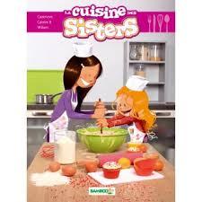 livre cuisine fnac les la cuisine des tome 1 cartonné william