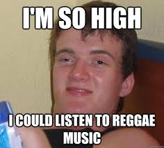 Reggae Meme - image 213478 10 guy know your meme