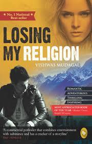 Book Report Commercial Losing My Religion Vishwas Mudagal 9788172344931 Amazon Com Books