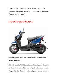 2002 2004 yamaha yw50 zuma service repair factory manual instant down u2026