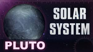 pluto solar system u0026 universe planets facts animation