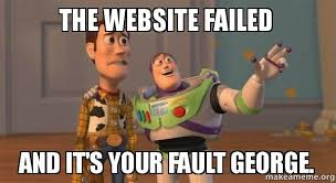 Make A Meme Website - the website failed and it s your fault george the failure of