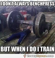 Bench Meme - i don t always benchpress