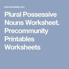 the 25 best possessive nouns worksheets ideas on pinterest