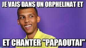 Stromae Meme - je vais dans un orphelinat et stromae meme on memegen
