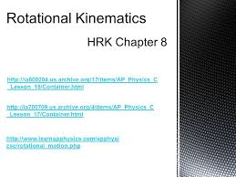 rotational kinematics hrk chapter 8 lesson 17 container html