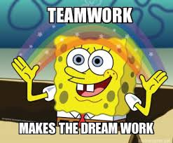 Makes Memes - meme maker teamwork makes the dream work
