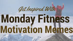 Fitness Motivation Memes - fitness motivation memes to get inspired diet plan pros
